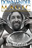 Down under Magic - US Edition, Bill Silvester, 1477575804