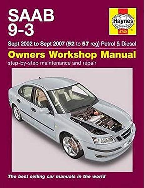 Saab 9-3 Service And Repair Manual: 02-07: 9781785210075: Amazon.com: BooksAmazon.com