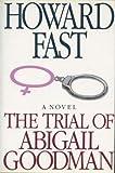 The Trial of Abigail Goodman