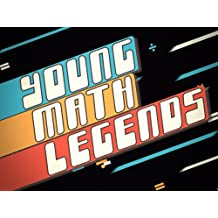 Young Math Legends