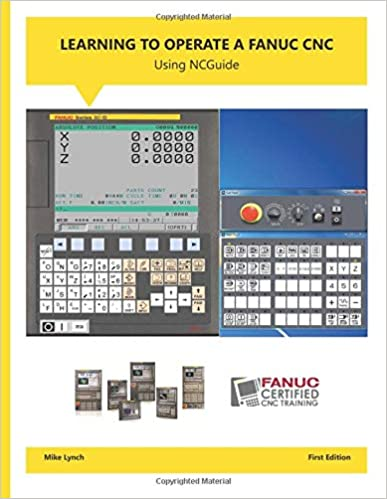 Learning to Operate a FANUC CNC: Mike Lynch: 9781517464110