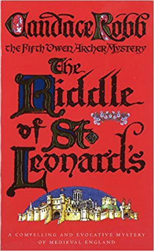The Riddle Of St Leonards: An Owen Archer Mystery