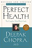 Perfect Health: The Complete Mind/Body