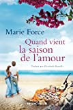 Quand vient la saison de l'amour (L'île de Gansett) (French Edition)