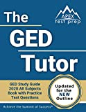 The GED Tutor Book: GED Study Guide 2020 All
