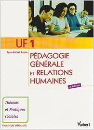 UF 1 Pédagogie générale et relations humaines par Jean-Michel Baude