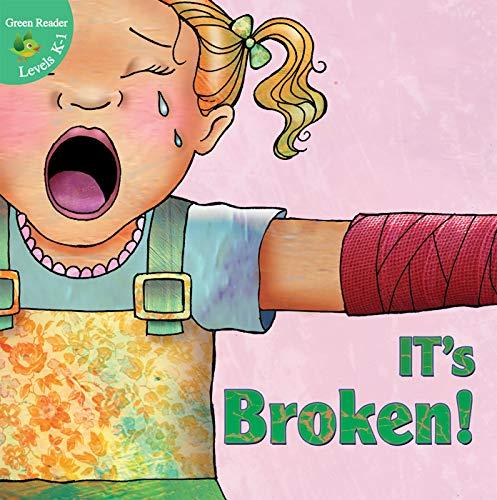 It's Broken! (Little Birdie Readers) (Doll Arms)