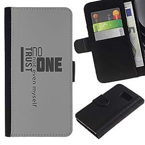 Samsung Galaxy S6 / SM-G920 , la tarjeta de Crédito Slots PU Funda de cuero Monedero caso cubierta de piel ( Trust Noone Quote Myself Yourself Life)