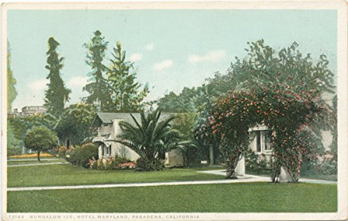 Historic Pictoric Postcard Print | Bungalow 125, Hotel Maryland, Pasadena, Calif, 1898 | Vintage Fine Art