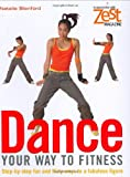 Dance Your Way to Fitness, Natalie Blenford, 1843403889