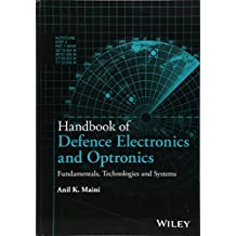 Handbook of Defence Electronics and Optronics: Fundamentals, Technologies and Systems