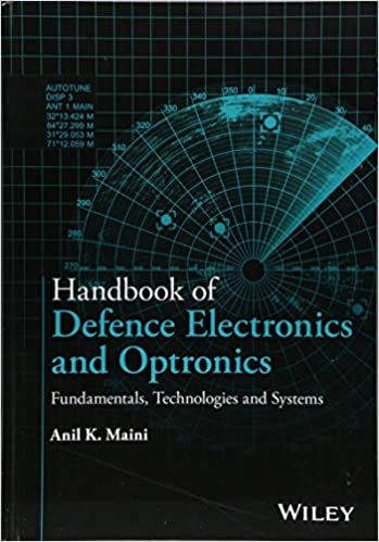 Technologies and Systems Handbook of Defence Electronics and Optronics Fundamentals