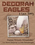 Decorah Eagles, Susan Crouse Schneider, 1770973184