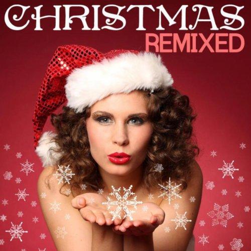 Christmas remixed christmas songs and dance house xmas for Christmas house music