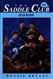 Hayride (Saddle Club series Book 31)