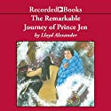 Remarkable Journey of Prince Jen, The Audiobook by Lloyd Alexander Narrated by Steven Crossley