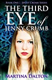 The Third Eye of Jenny Crumb by  Martina Dalton in stock, buy online here