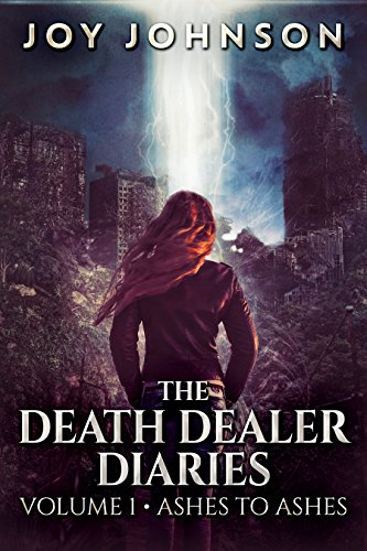 The Death Dealer Diaries: Apocalyptic Earth Survival Adventure by [Johnson, Joy]