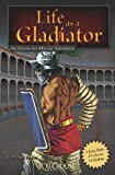 Life as a Gladiator, Michael Burgan, 1429656387