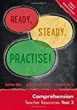 Ready, Steady, Practise! – Year 3 Comprehension Teacher Resources