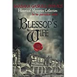 Blessop's Wife (Historical Mysteries Collection)