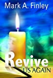 Lord, Revive Us Again, Mark Finley, 0816324506