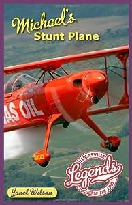 Michael's Stunt Plane (Lucasville Legends)