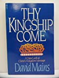 Thy Kingship Come, David Mains, 0310342716