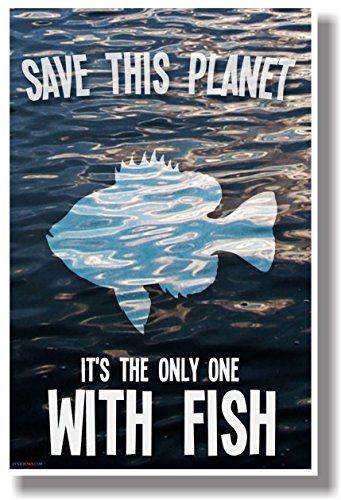 Green Pucker Fish (Save This Planet It's the Only One with Fish - NEW Humorous Poster)