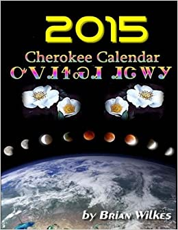 2015 Cherokee Calendar