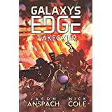 Takeover: Season Two: Book One (Galaxy's Edge)