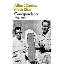 CORRESPONDANCE RENÉ CHAR ALBERT CAMUS 1946-1959