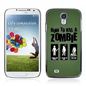 Designer Depo Hard Protection Case for Samsung Galaxy S4 / Methods To Kill Zombies