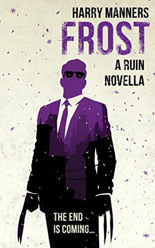 Frost: A Ruin Novella (The Ruin Saga Book 0)