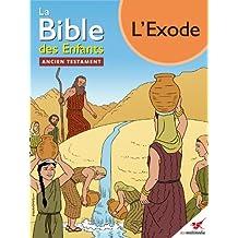 La Bible des Enfants - Bande dessinée L'Exode (French Edition)