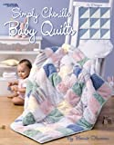 Simply Chenille Baby Quilts  (Leisure Arts #3387)