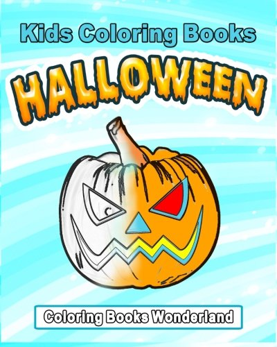 Kids Coloring Books - Halloween (Volume 1) -