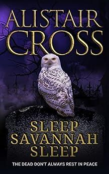 Sleep Savannah Sleep by [Cross, Alistair]