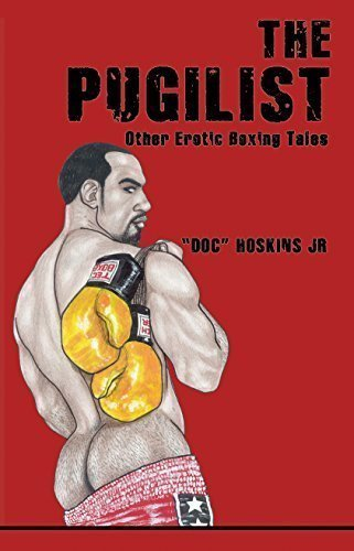 The Pugilist Other Erotic Boxing Tales by Doc Hoskins Jr (2015-01-01)