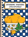 img - for Standing Ovations: A Collection of Recipes Compiled by the Junior Board of the Tri-City Sympony (Davenport, Iowa) book / textbook / text book