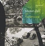 Modern Jazz On The Left Bank (Coffret 3 CD)