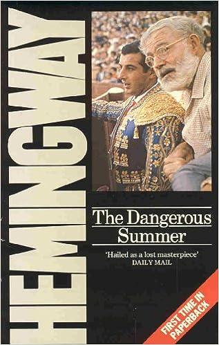 dangerous summer hemingway ernest