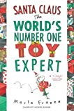 Santa Claus the World's Number One Toy Expert, Marla Frazee, 0547480741