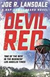Devil Red: Hap and Leonard Book Eight (Hap and Leonard Thrillers)