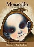 Monacello: The Little Monk (Monacello Trilogy)