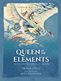 img - for Queen of the Elements: An Illustrated Series Based on the Ramayana (Sita's Fire Trilogy) book / textbook / text book