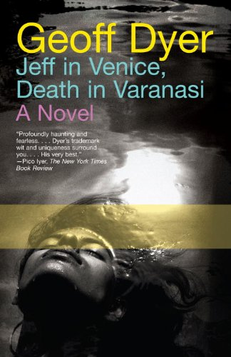 Jeff in Venice, Death in Varanasi: A Novel cover