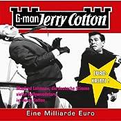 Eine Millarde Euro (Jerry Cotton 9) | Jerry Cotton