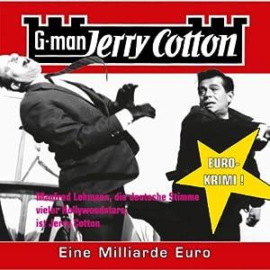 Eine Millarde Euro (Jerry Cotton 9) Hörspiel