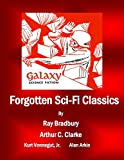 Book Cover for Forgotten Sci-Fi Classics: A Compilation from Galaxy Science Fiction Issues (Galaxy Science Fiction Digital Series)